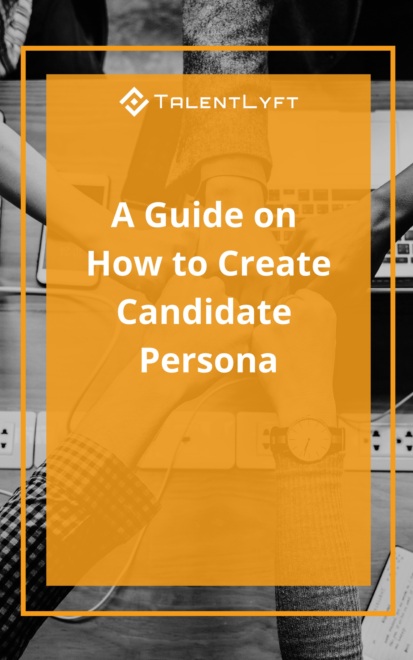 A Guide on How to Create Candidate Persona.jpg