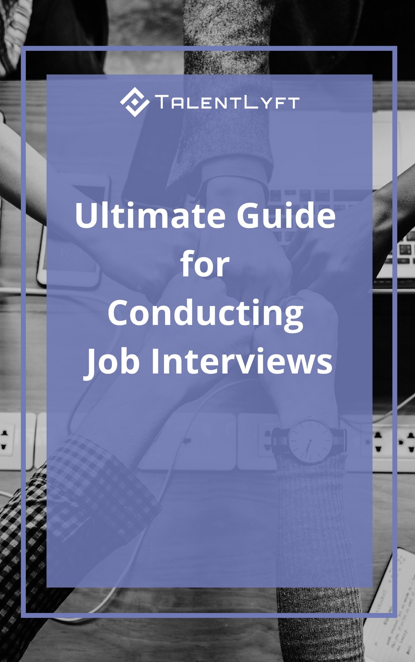 Ultimate Guide for Conducting Job Interviews.jpg