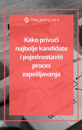 Kako privući najbolje kandidate i pojednostaviti proces zapošljavanja.jpg