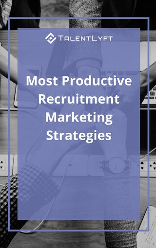 Most Productive Recruitment Marketing Strategies.jpg