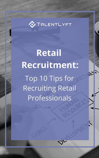 Retail Recruitment- 10 Tips for Recruiting Retail Professionals-1.jpg