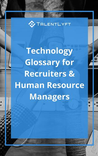 Technology Glossary for Recruiters & Human Resource Managers.jpg