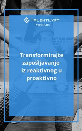 Transformirajte zaposljavanje iz reaktivnog u proaktivno-1.jpg