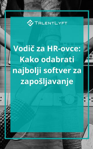 Vodič za HR-ovce- Kako odabrati najbolji softver za zapošljavanje.jpg