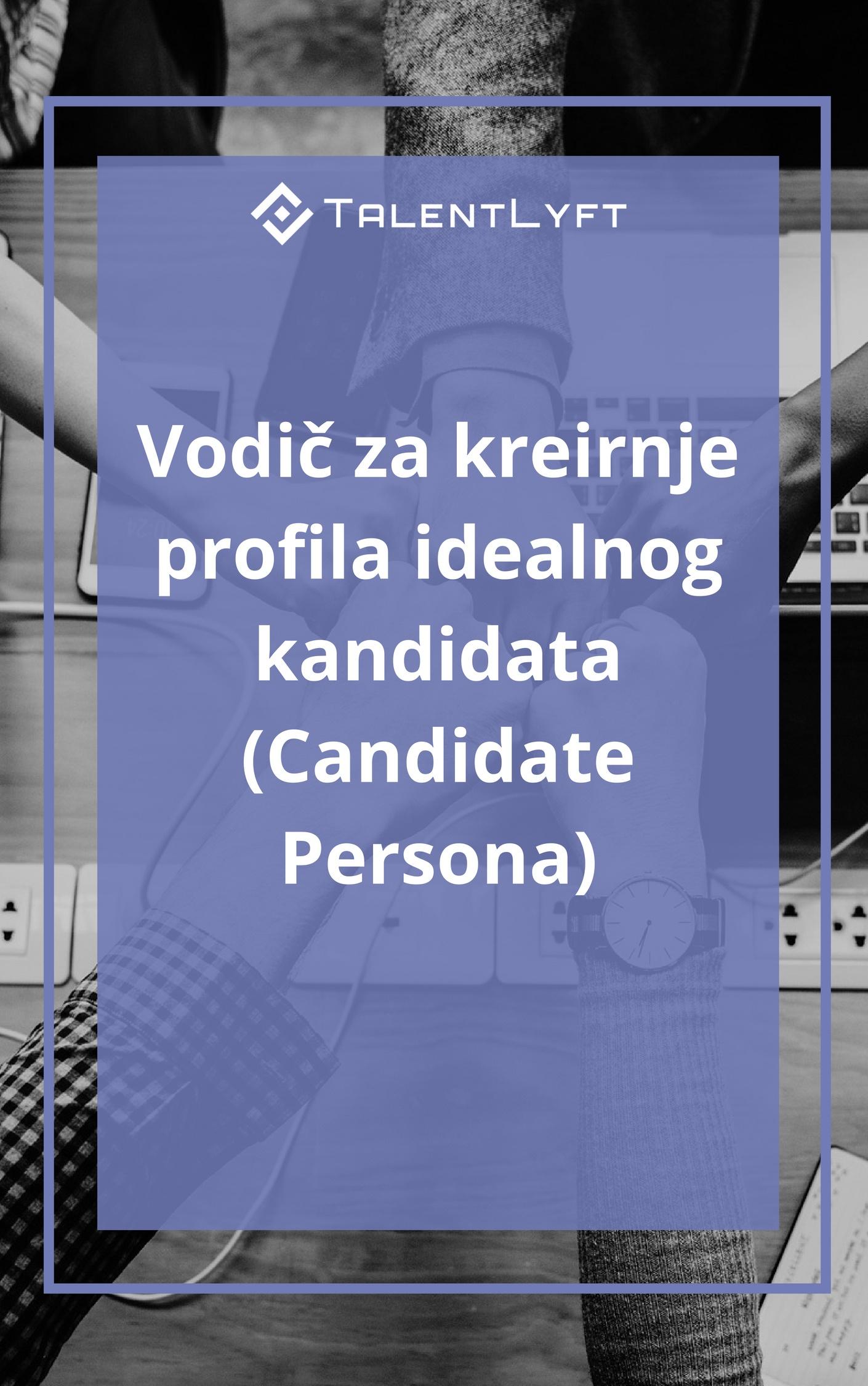 Vodič za kreirnje profila idealnog kandidata.jpg