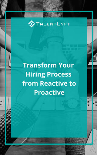 transform-hiring-from-reactive-to-proactive.jpg